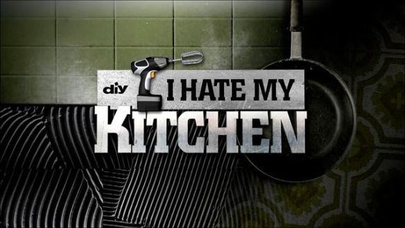 I Hate My KItchen